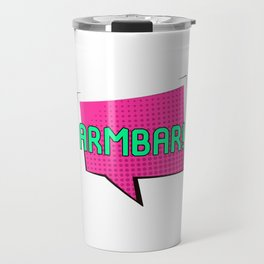 Look Out for the Armbar Brazilian Jiu-Jitsu BJJ Training MMA Travel Mug