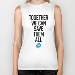 Together We Can Save Them All Biker Tank