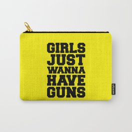 Girls Have Guns Gym Quote Carry-All Pouch