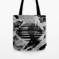 A KIND OF SELFISHNESS Tote Bag