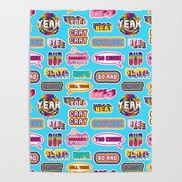 """Pattern #1 """"YOLO"""", """"Slay!"""", """"Hell Yeah"""", """"Yas Kween"""", etc. Poster"""