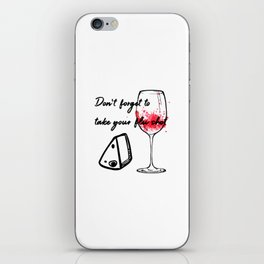 Don't Forget To Take Your Flu Shot Glass & Cheese iPhone Skin