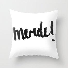 Merde! Throw Pillow