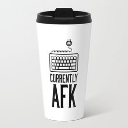 Currently AFK Travel Mug