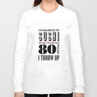 sushi Long Sleeve T-shirts featuring Sushi by paperchatshop