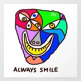 Always Smile (monster) Art Print