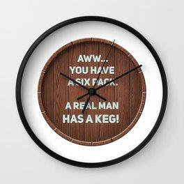 A real man has a Keg! Wall Clock