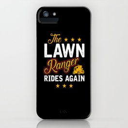 The Lawn Ranger iPhone Case