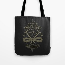 Hiking motivational quote Tote Bag