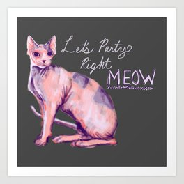 Let's Party Right Meow Art Print