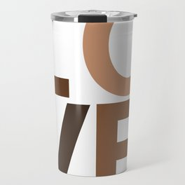 Love your skin Travel Mug