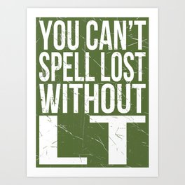 Can't Spell Lost Art Print