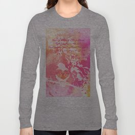 Hope is a Thing With Feathers Long Sleeve T-shirt