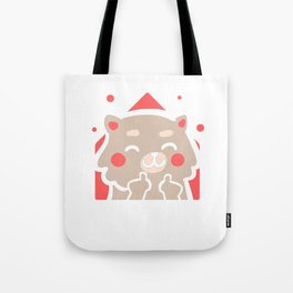Fluff You! You Fluffin Fluff Tote Bag