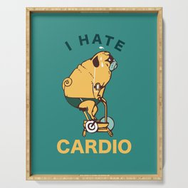 I Hate Cardio Serving Tray