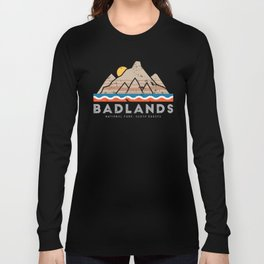 Badlands National Park, South Dakota Long Sleeve T-shirt