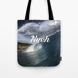 Nyeh Tote Bag