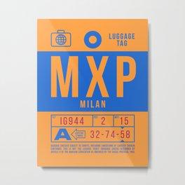 Luggage Tag B - MXP Milan Italy Metal Print