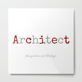 Architect Metal Print