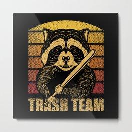 Raccoon with baseball bat and Trash Team Metal Print