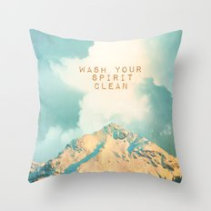 WASH YOUR SPIRIT CLEAN (JOHN MUIR) Throw Pillow