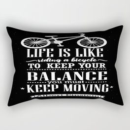 Life is like riding a bicycle. To keep your balance Albert Einstein Inspirational Quote Design Rectangular Pillow