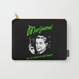 Marijuana is Good  Carry-All Pouch