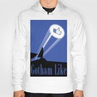 gotham Hoodies featuring Gotham Like by Tony Vazquez