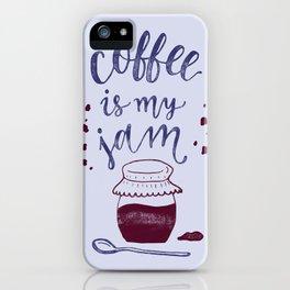 Coffee Is My Jam iPhone Case