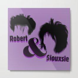 Robert & Siouxsie Metal Print