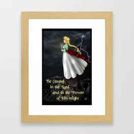 The Stand~Be Strong in the Lord Framed Art Print