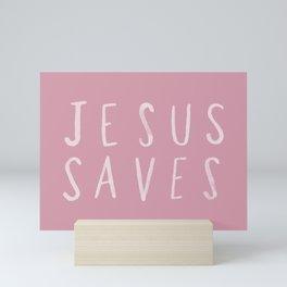 Jesus Saves x Rose Mini Art Print