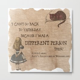 Alice is A Different Person Metal Print