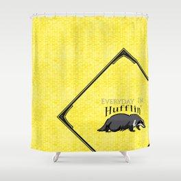 Every Day I'm Hufflin' Shower Curtain