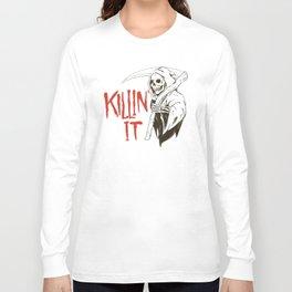 Killin It Long Sleeve T-shirt