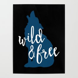 Wild & Free - Navy Howling Wolf Poster