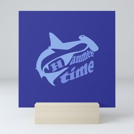 Hammer Time – Funny – Sharks – Sea Mini Art Print