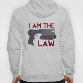 I AM THE LAW Hoody