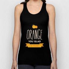 Orange you glad you're mine Unisex Tank Top
