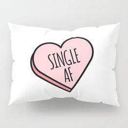 Single AF | Funny Valentine's Candy Heart Pillow Sham