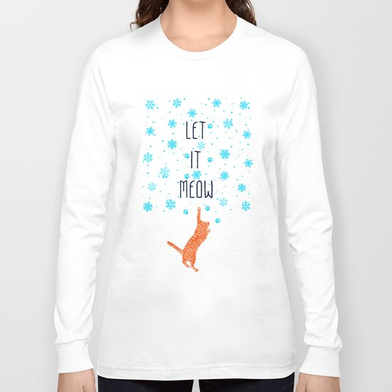 Let it Meow Long Sleeve T-shirt