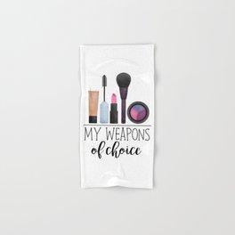 My Weapons Of Choice  |  Makeup Hand & Bath Towel