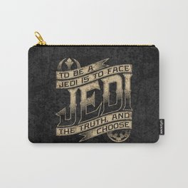 To Be A Jedi Carry-All Pouch