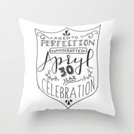 Apryl's 30th Throw Pillow