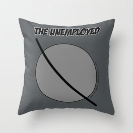The Unemployed - Sam's t-shirt Throw Pillow