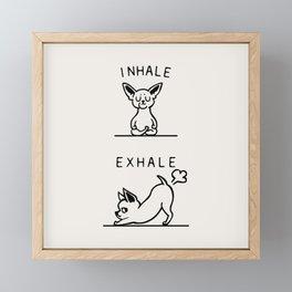 Inhale Exhale Chihuahua Framed Mini Art Print