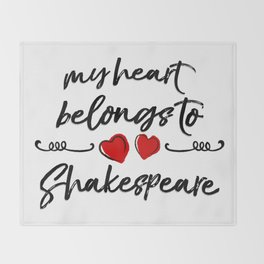 Heart Belongs to Shakespeare 1 Throw Blanket