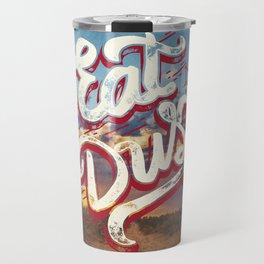 Eat My Dust Travel Mug