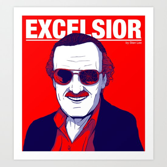 Stan Lee / Excelsior Art Print by Luis Pinto