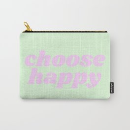 Choose Happy - GP Carry-All Pouch